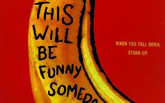 This Will Be Funny Someday Book Review